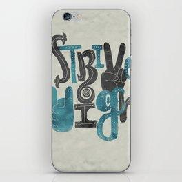 Strive High iPhone Skin