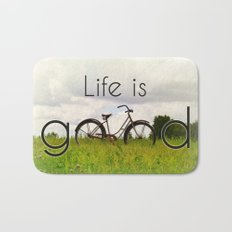Life is Good Bath Mat