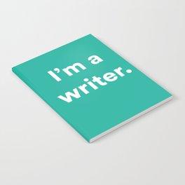 I'm a Writer Notebook