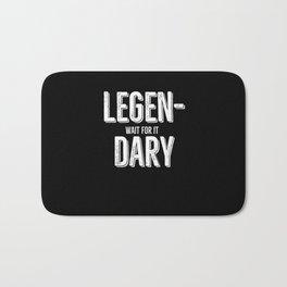 Legen Wait For It Dary Bath Mat