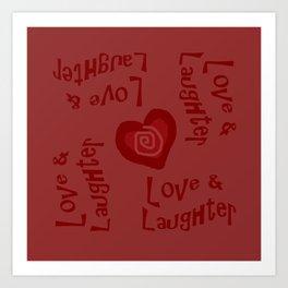 Love & Laughter Art Print