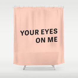 Look - Typography Shower Curtain