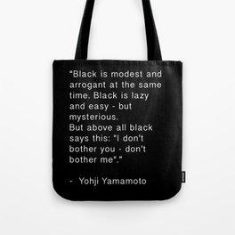 Black is Tote Bag