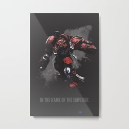 In the name of the Emperor! Metal Print