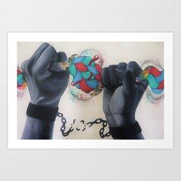 Break Every Chain Art Print