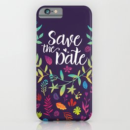 Save the Date iPhone Case