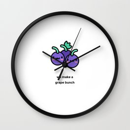 JUST A PUNNY GRAPES JOKE! Wall Clock