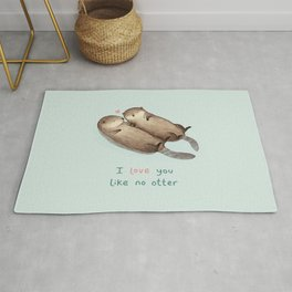 I Love You Like No Otter Rug