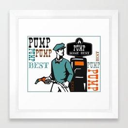 pump some best Framed Art Print