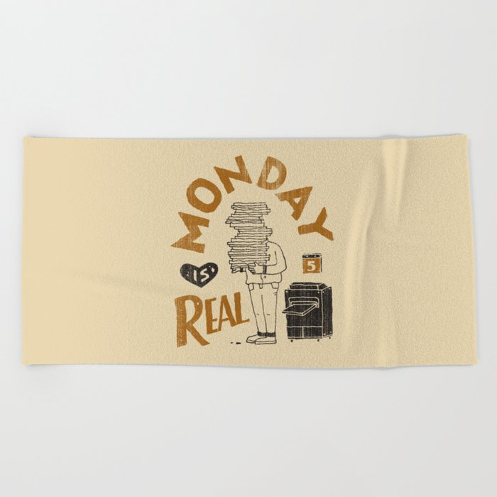 Monday is Real Beach Towel