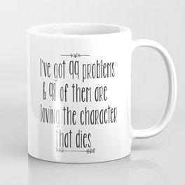 Character that dies  Coffee Mug
