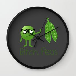 Bitch Peas Wall Clock