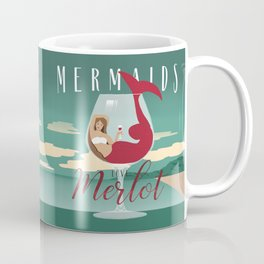 Mermaids Love Merlot Coffee Mug