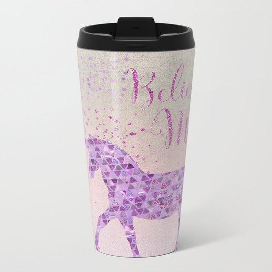 Pink and Purple Glamour Unicorn Believe in Magic Metal Travel Mug