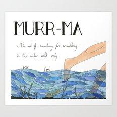 Murr-ma Art Print