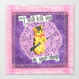 I will kill you in your sleep handcut collage Canvas Print
