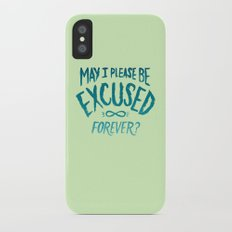 May I Please Be Excused? Slim Case iPhone X