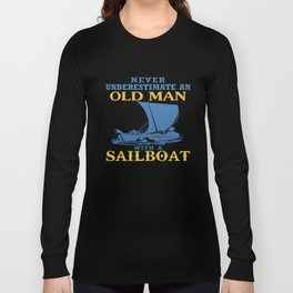 Old Man With A Sailboat Long Sleeve T-shirt