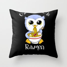 Owl I Want Is Ramen Funny Gift Throw Pillow