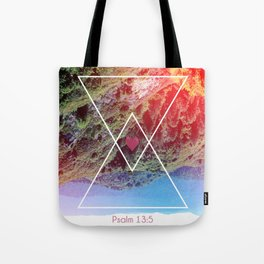 Psalms 13:5 Tote Bag