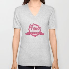 Home is where the food is  Unisex V-Neck