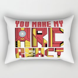 You Make My Arc React  Rectangular Pillow