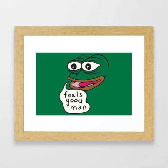 Feels Good Man   Pepe The Frog Framed Art Print By Kebuenowilly | Society6