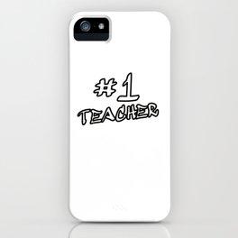 #1 Teacher iPhone Case