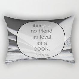 Books: No Friend As Loyal Rectangular Pillow