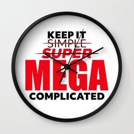 Keep It S̶i̶m̶p̶l̶e̶ Wall Clock