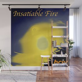 bciv - Insatiable Fire Wall Mural