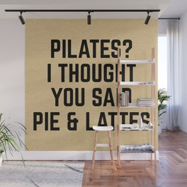 Pie & Lattes Funny Quote Wall Mural