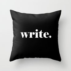 Write, black Throw Pillow