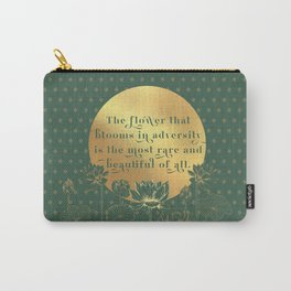Lotus Quote: The flower that blooms in adversity is the most rare and beautiful of all. Carry-All Pouch