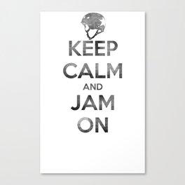 Keep Calm and Jam On Canvas Print