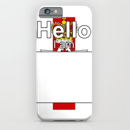Hello I am from Northern Ireland iPhone Case
