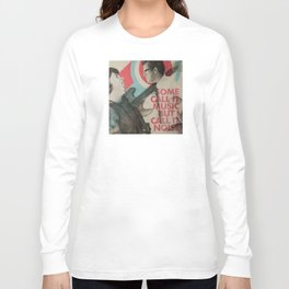 Some call it music but I call it noise Long Sleeve T-shirt