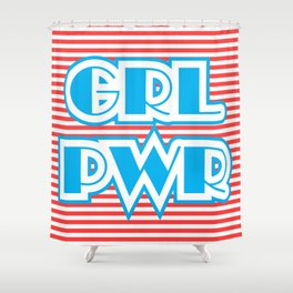 GRL PWR, Girl Power Shower Curtain