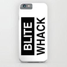 BLITE WHACK iPhone 6s Slim Case