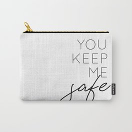you keep me safe I'll keep you wild (1 of 2) Carry-All Pouch