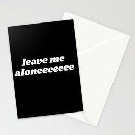 leave me aloneeeeee Stationery Cards