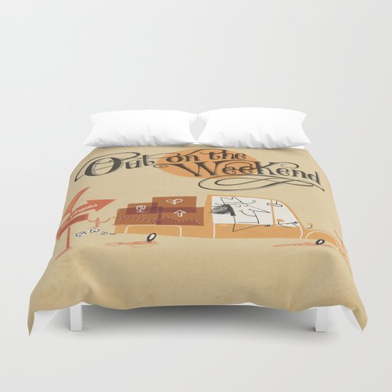 Out on the Weekend Duvet Cover