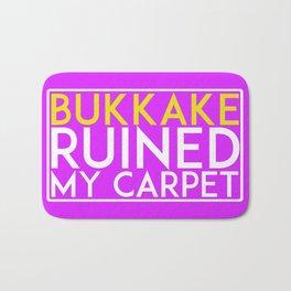 Bukkake Ruined my carpet Bath Mat