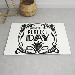 Such a Perfect Day-Inspirational-Art Nouveau-Floral Rug