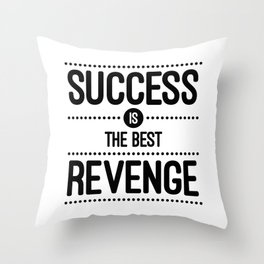 Success Is The Best Revenge (White) Quote Throw Pillow