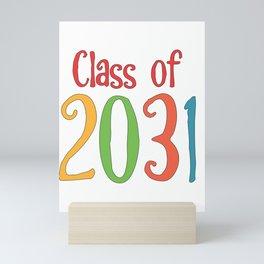 Class of 2031 Kindergarten First Day of Grade School Grad design Mini Art Print
