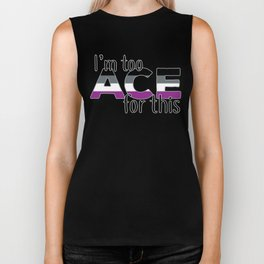 I'm Too Ace For This Biker Tank