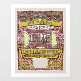 DREAM deferred Art Print