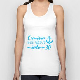 On the Way Into The Thirties 30th Birthday Unisex Tank Top