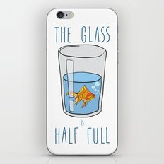 The Glass Is HALF FULL iPhone Skin